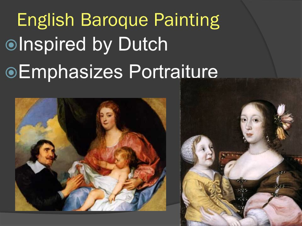 English Baroque Painting Inspired by Dutch Emphasizes Portraiture