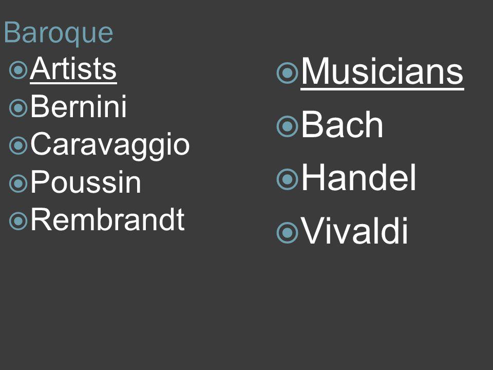 Baroque Artists Bernini Caravaggio Poussin Rembrandt Musicians Bach Handel Vivaldi