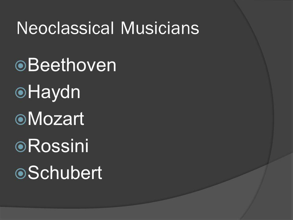 Neoclassical Musicians Beethoven Haydn Mozart Rossini Schubert