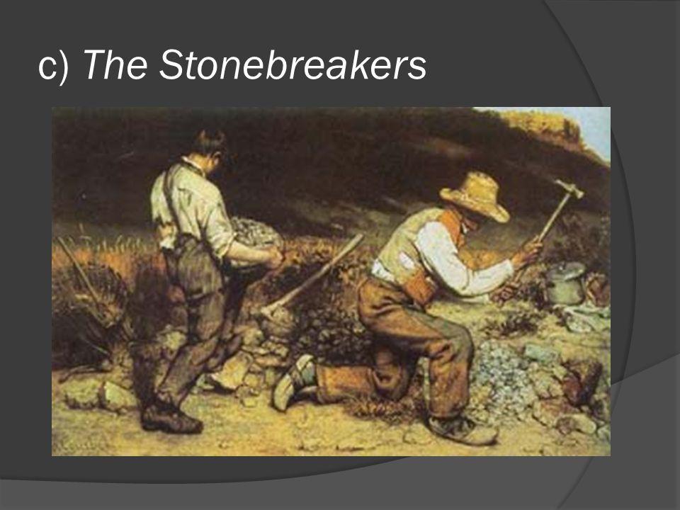 c) The Stonebreakers