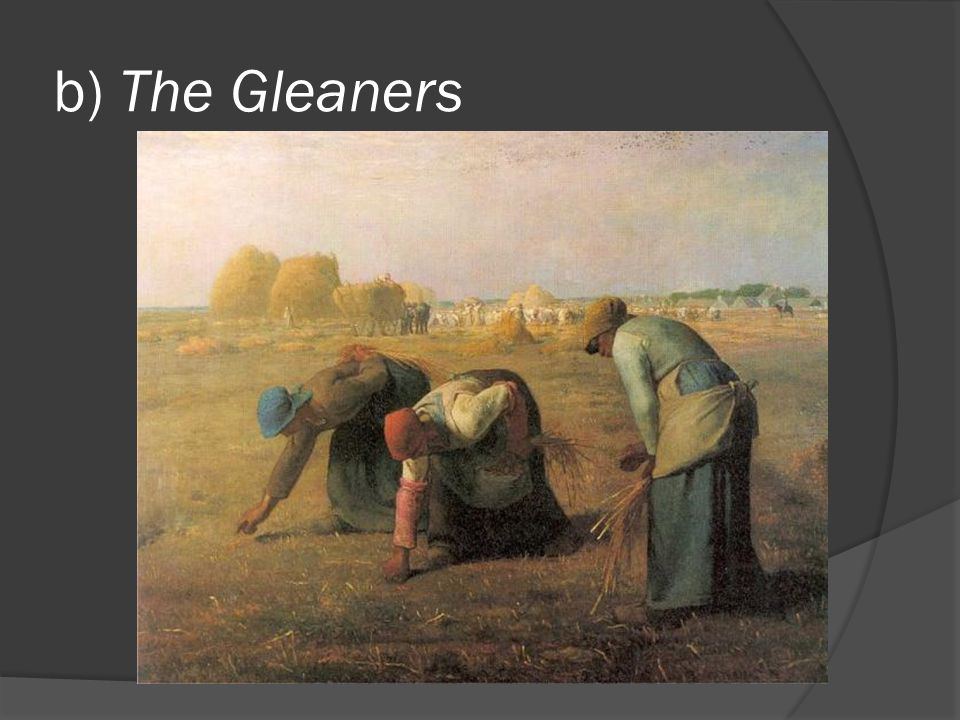 b) The Gleaners
