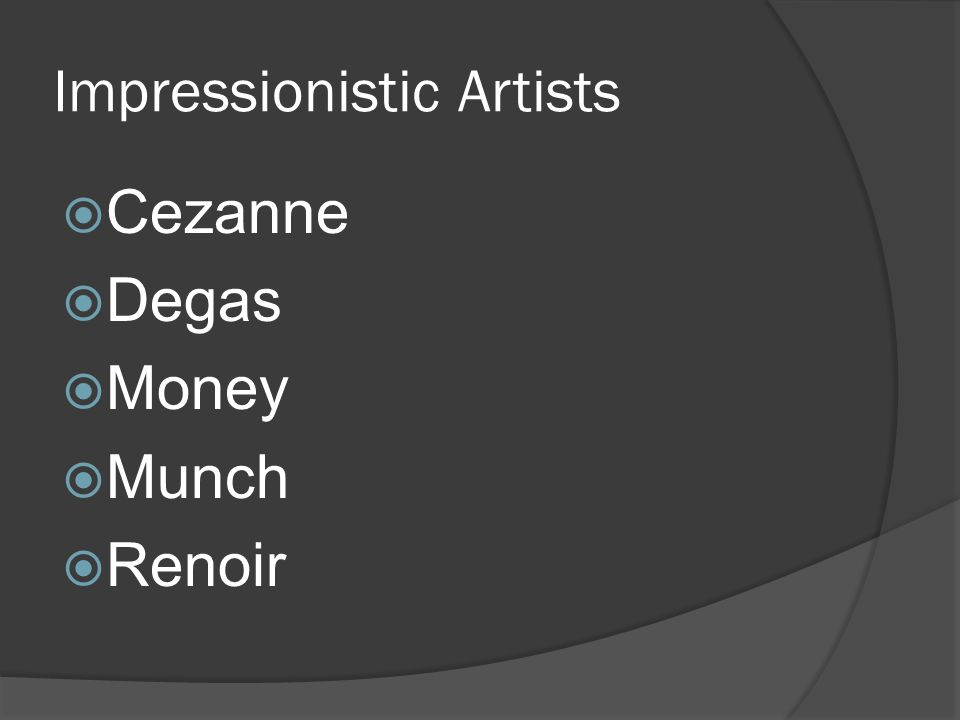 Impressionistic Artists Cezanne Degas Money Munch Renoir