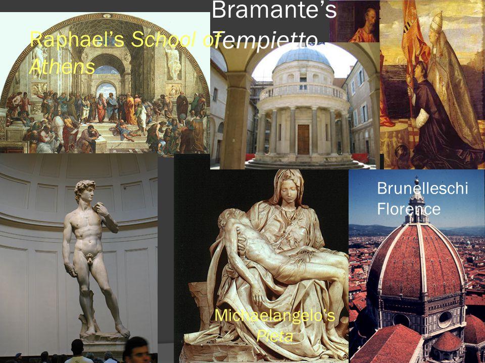 Bramantes Tempietto Michaelangelos Pieta Brunelleschi Florence Raphaels School of Athens
