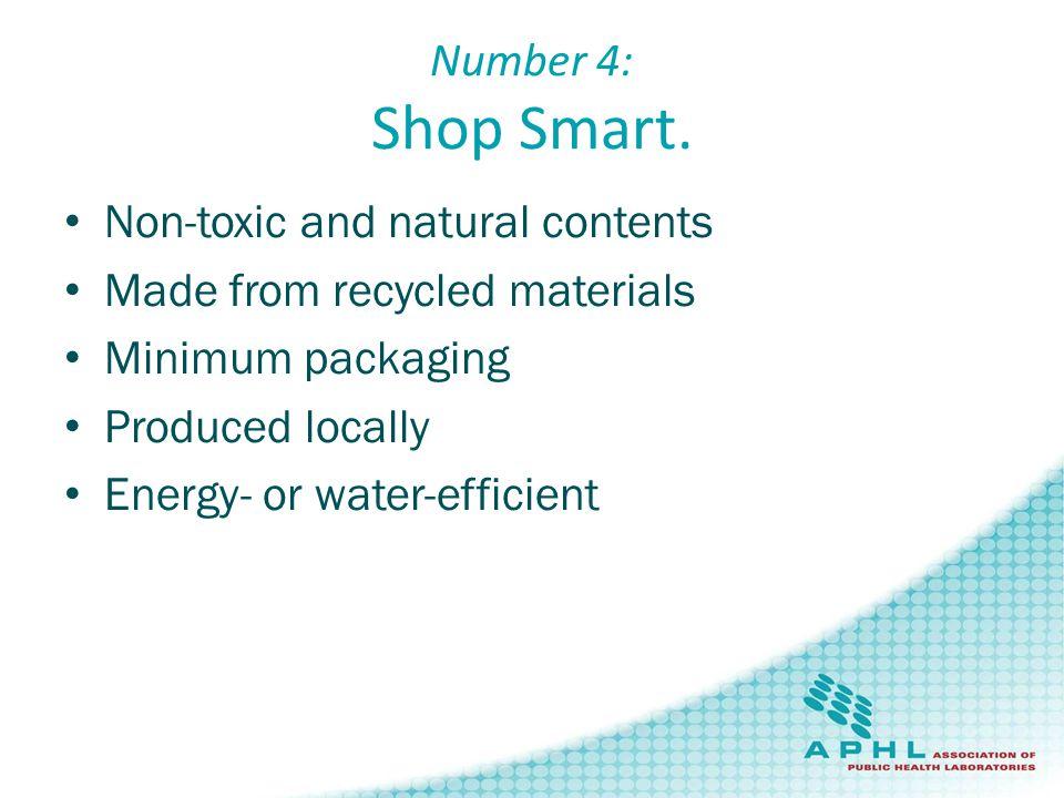 Number 4: Shop Smart.