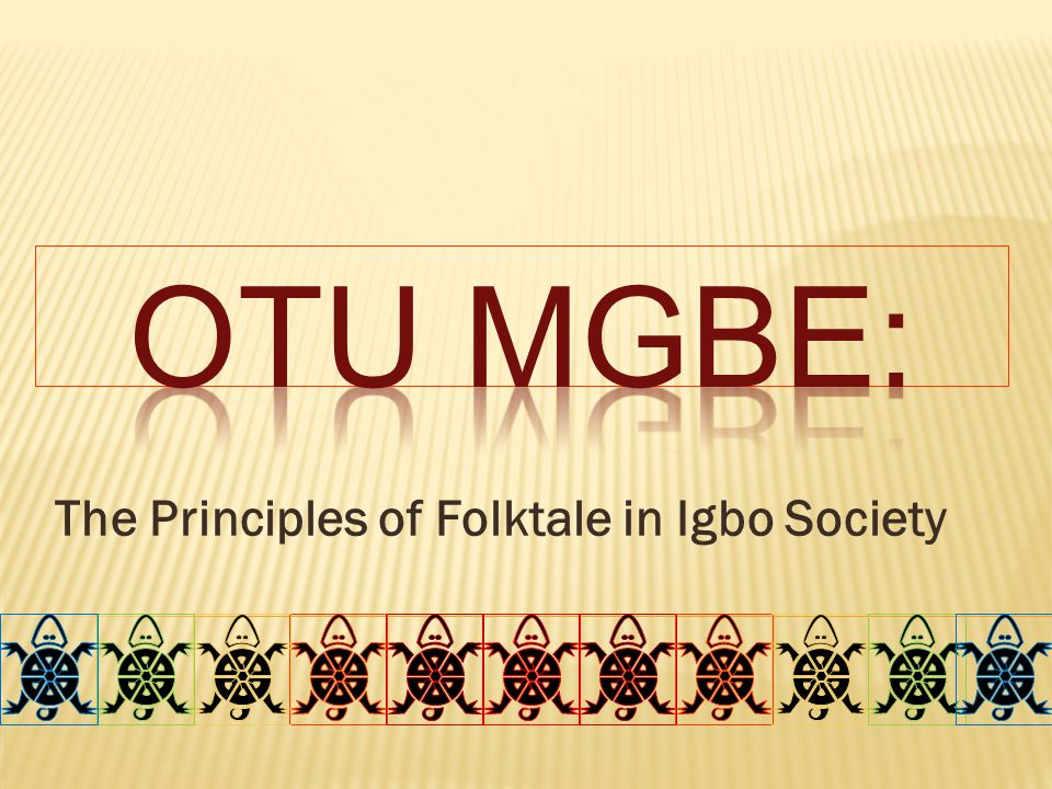 Why did folk tales serve such an integral role in Igbo society throughout adulthood.