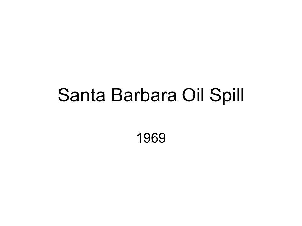Santa Barbara Oil Spill 1969