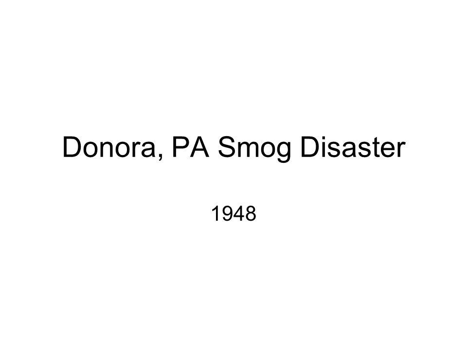 Donora, PA Smog Disaster 1948