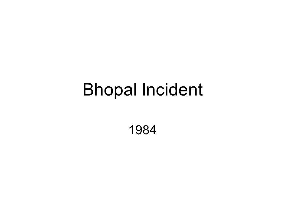 Bhopal Incident 1984