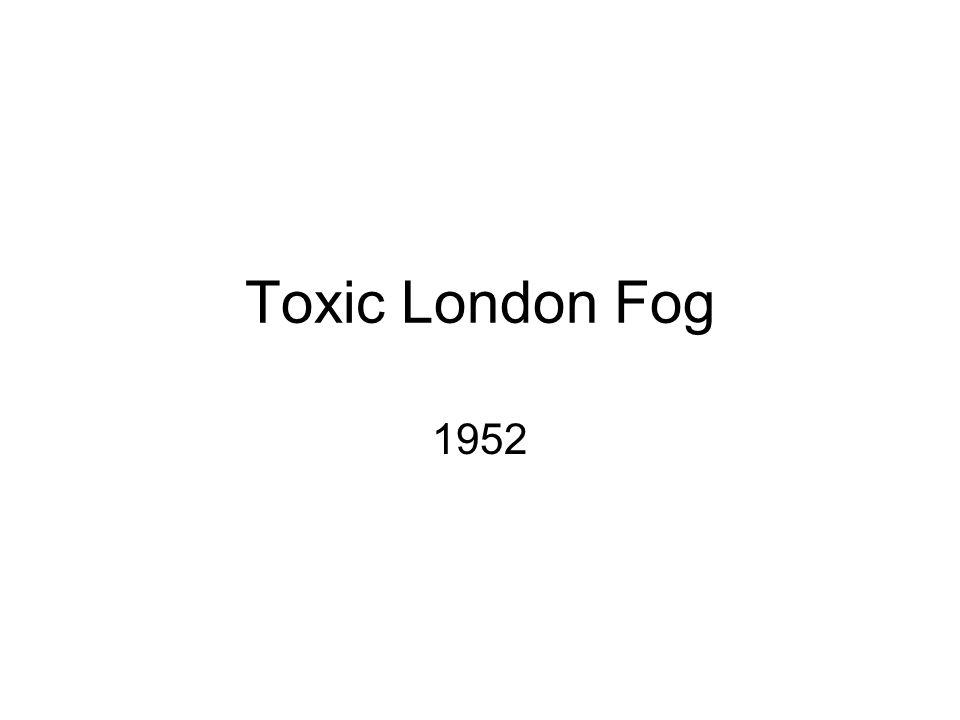 Toxic London Fog 1952