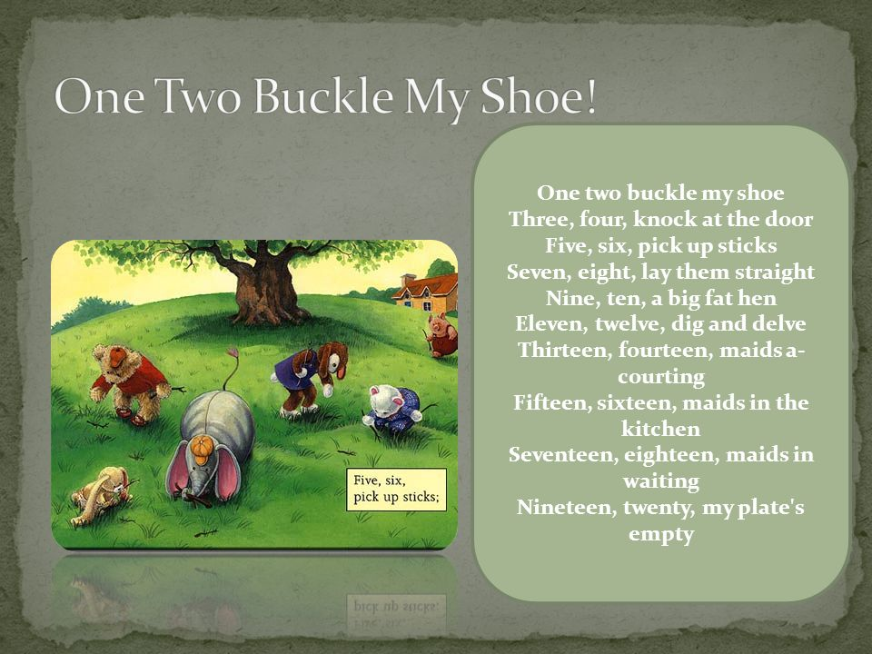 This rhyme is a good way to teach children to tell time It was also fun for the word play.