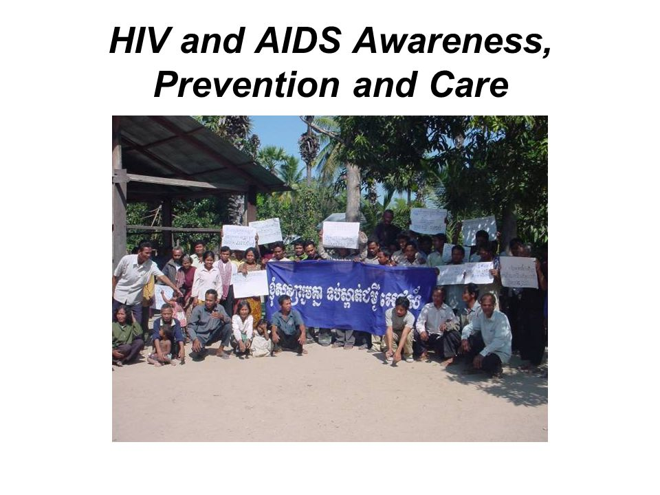 HIV and AIDS Awareness, Prevention and Care