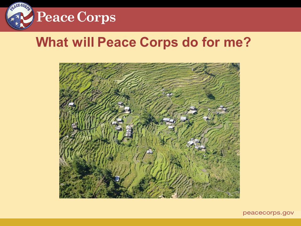 What will Peace Corps do for me