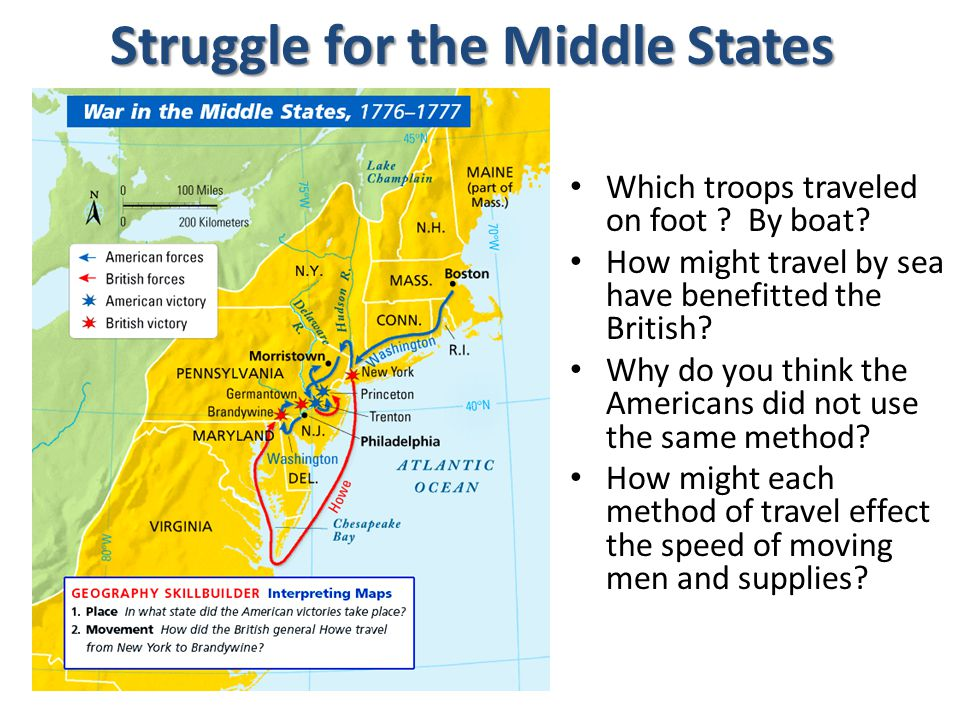 Struggle for the Middle States Which troops traveled on foot .