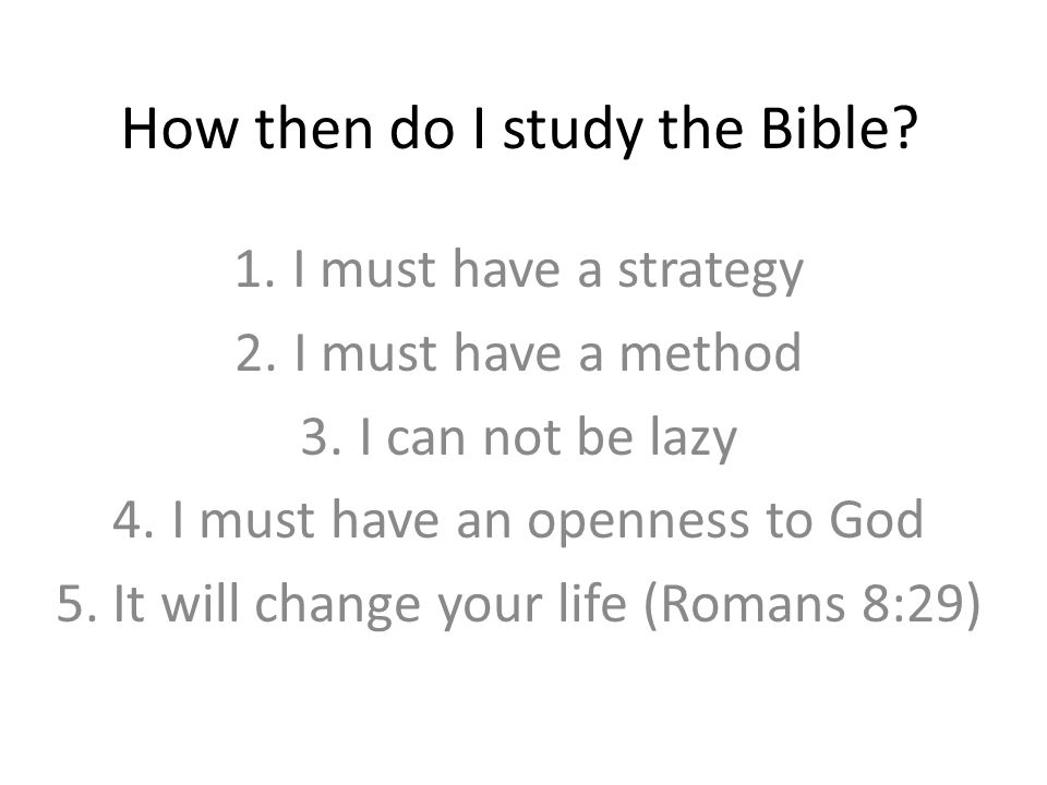 How then do I study the Bible.