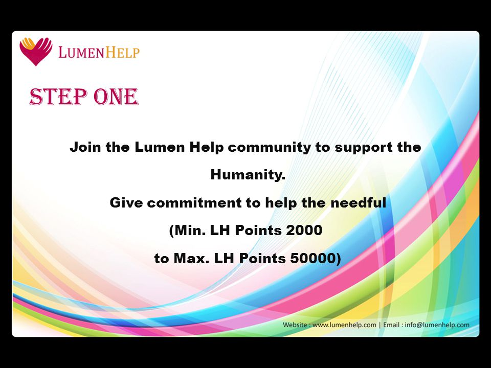 Step one Join the Lumen Help community to support the Humanity.