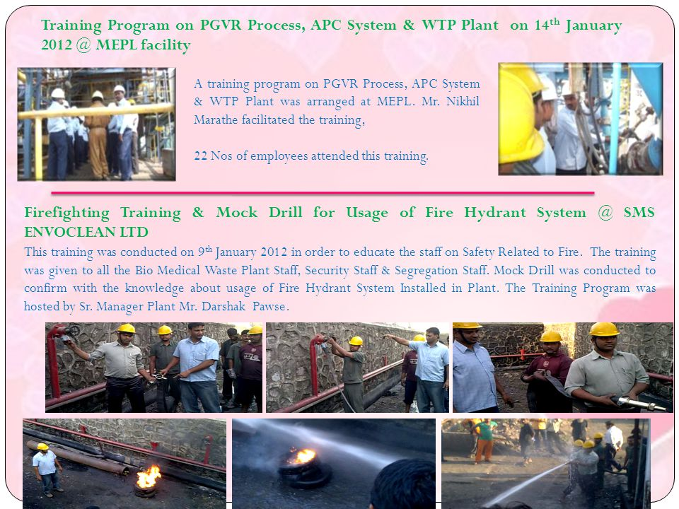 A training program on PGVR Process, APC System & WTP Plant was arranged at MEPL.