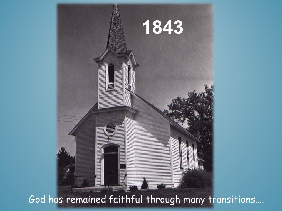 1839 The vision that lead us here, began 175 years ago in a two story log cabin….