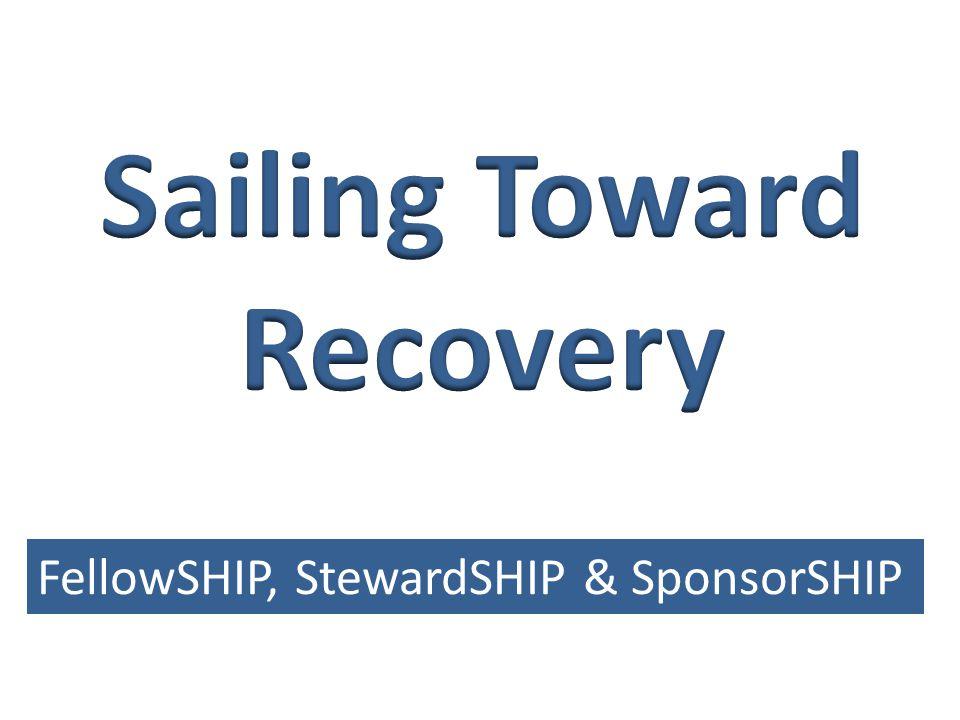 FellowSHIP, StewardSHIP & SponsorSHIP