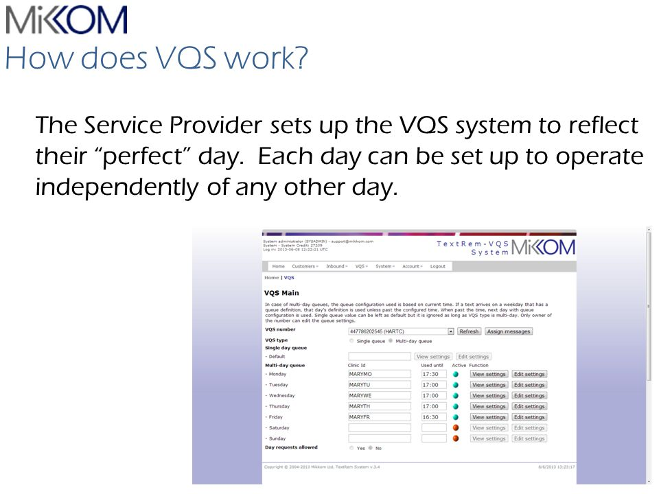 VQS How does VQS work. The Service Provider sets up the VQS system to reflect their perfect day.