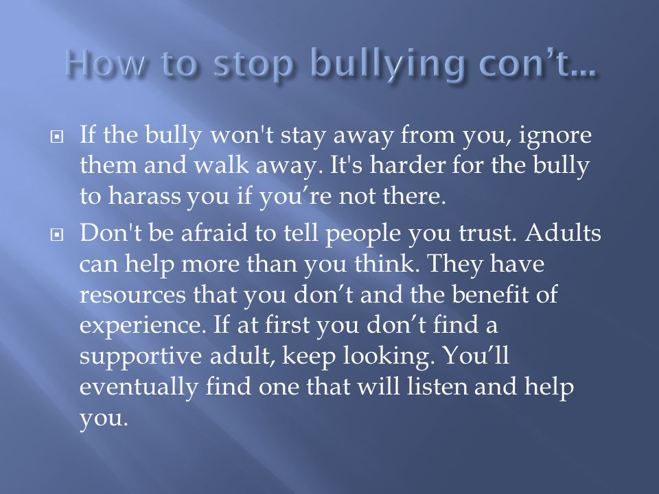 Kids Help Phone www.kidshelpphone.ca 1-800-668-6868 Bullying Canada www.bullyingcanada.ca Toll-Free: 1-877-352-4497 Toronto Area: 1-647-478-7746