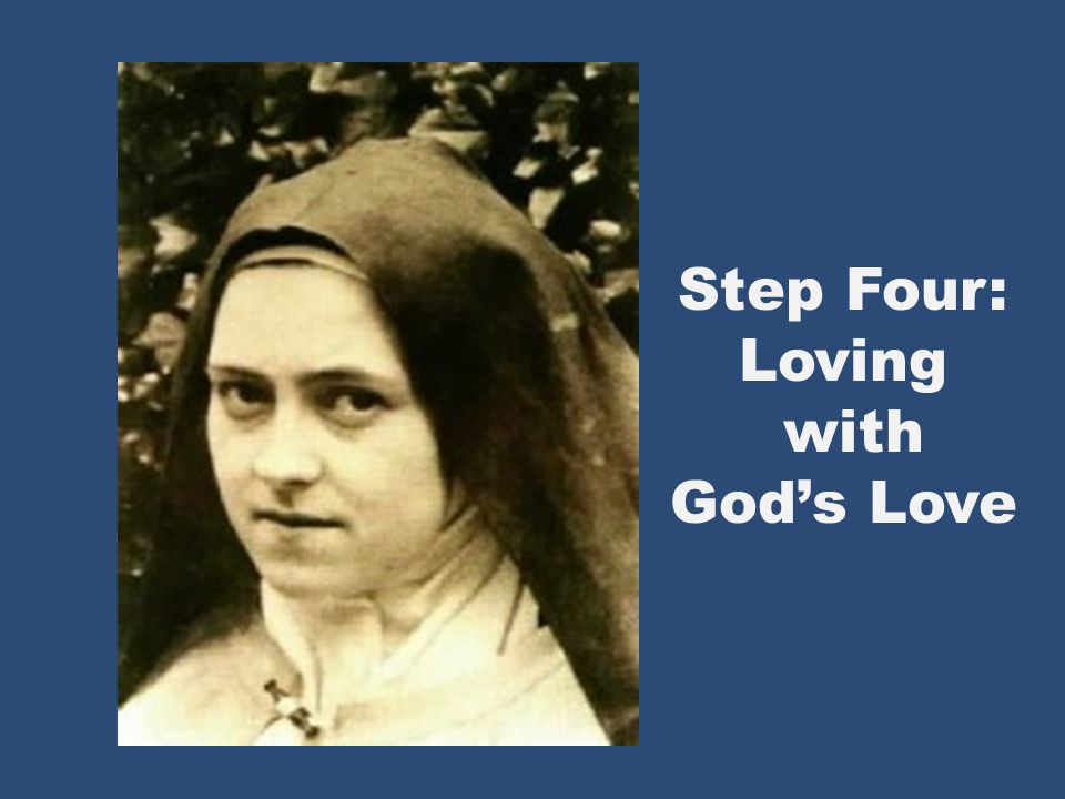 Step Four: Loving with Gods Love