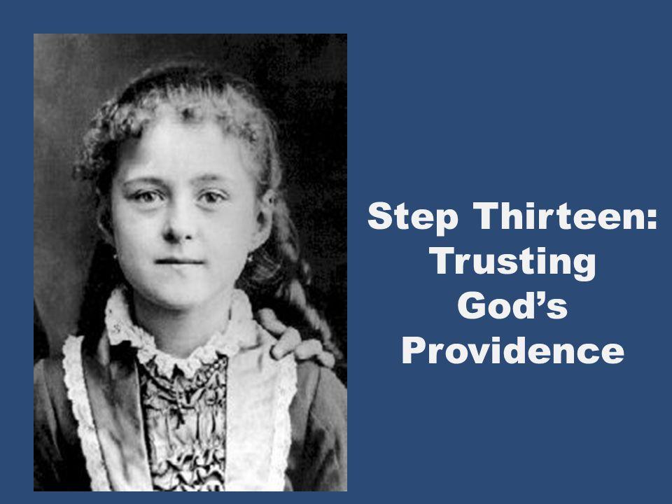 Step Thirteen: Trusting Gods Providence