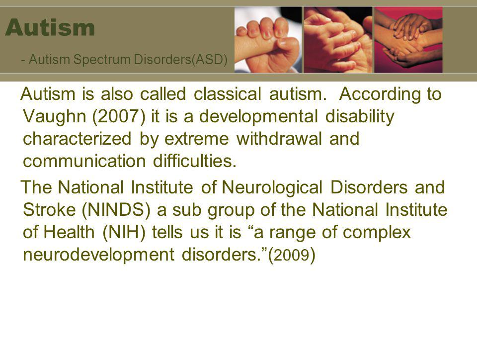 Rett Syndrome -Characteristics (NIH 2008) Decelerated head growth after some post natal normal development Hand skills regression to repetitive hand motions.