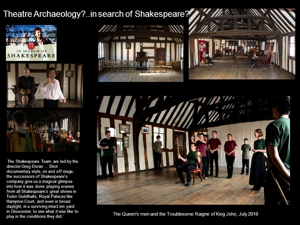 Theatre Archaeology ..in search of Shakespeare.