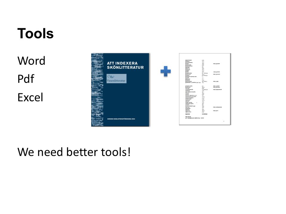 Tools Word Pdf Excel We need better tools!