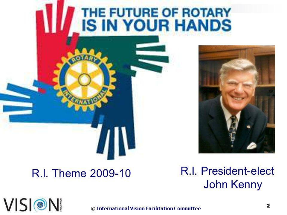 © International Vision Facilitation Committee 2 2 R.I.