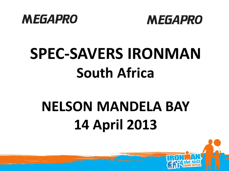 SPEC-SAVERS IRONMAN South Africa NELSON MANDELA BAY 14 April 2013