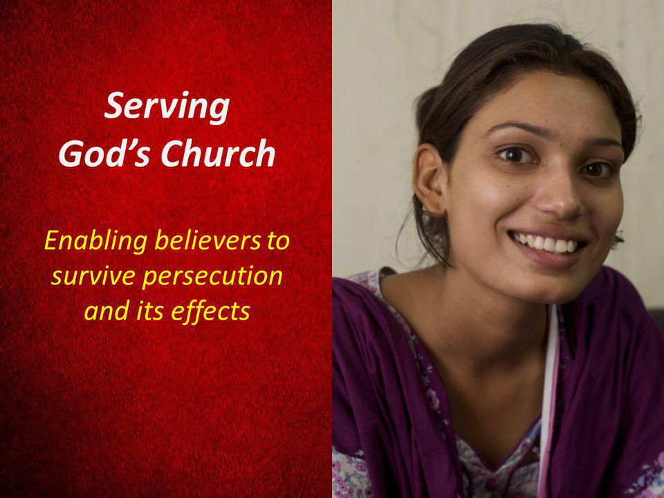 Serving Gods Church Enabling believers to survive persecution and its effects