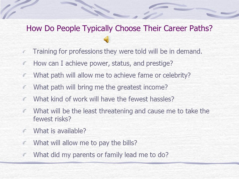 How Do People Typically Choose Their Career Paths.