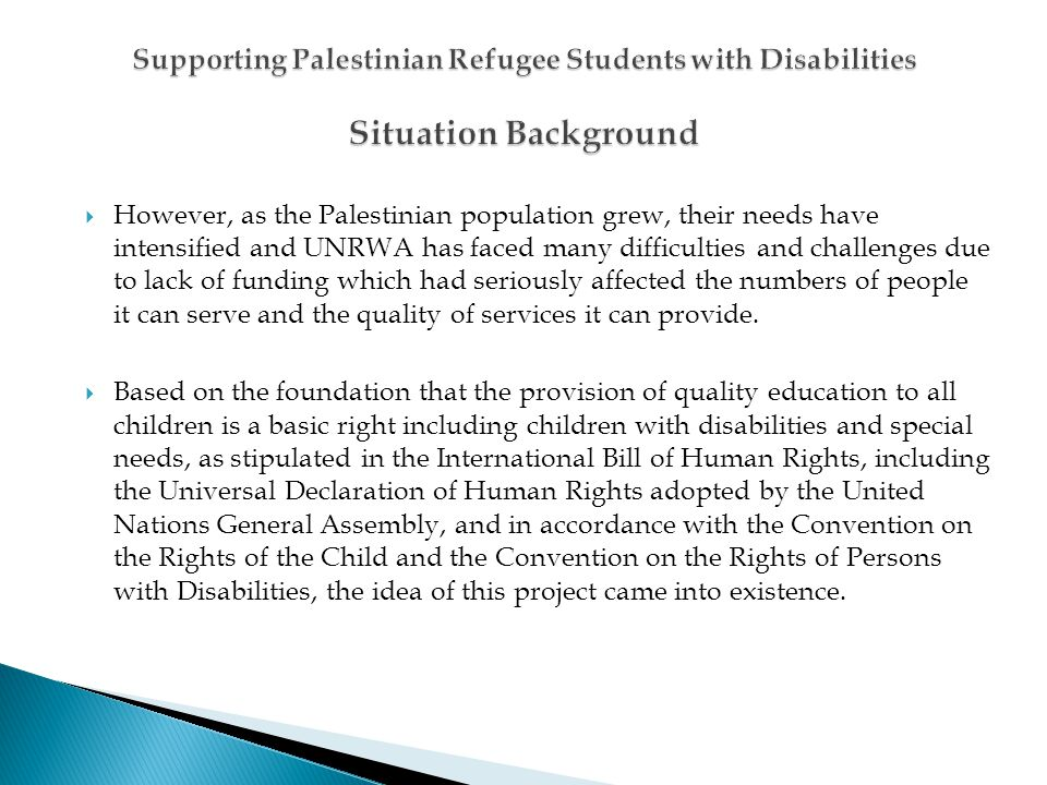 However, as the Palestinian population grew, their needs have intensified and UNRWA has faced many difficulties and challenges due to lack of funding