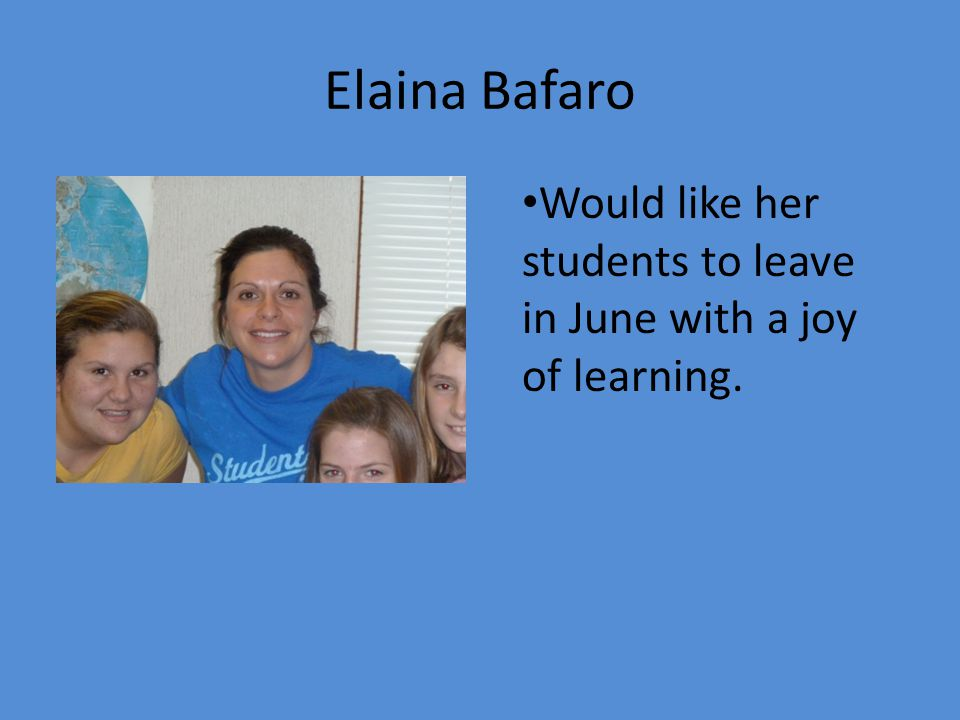 Stephanie Haley Believes learning happens in many ways and it doesnt have to be boring.