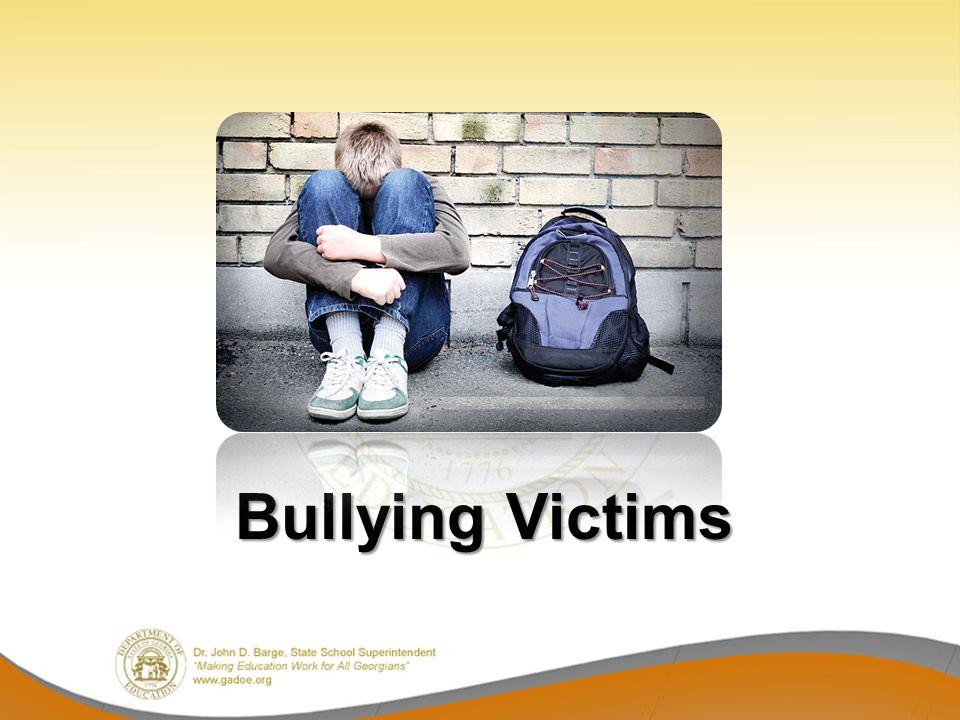 Bullying Victims Bullying Victims