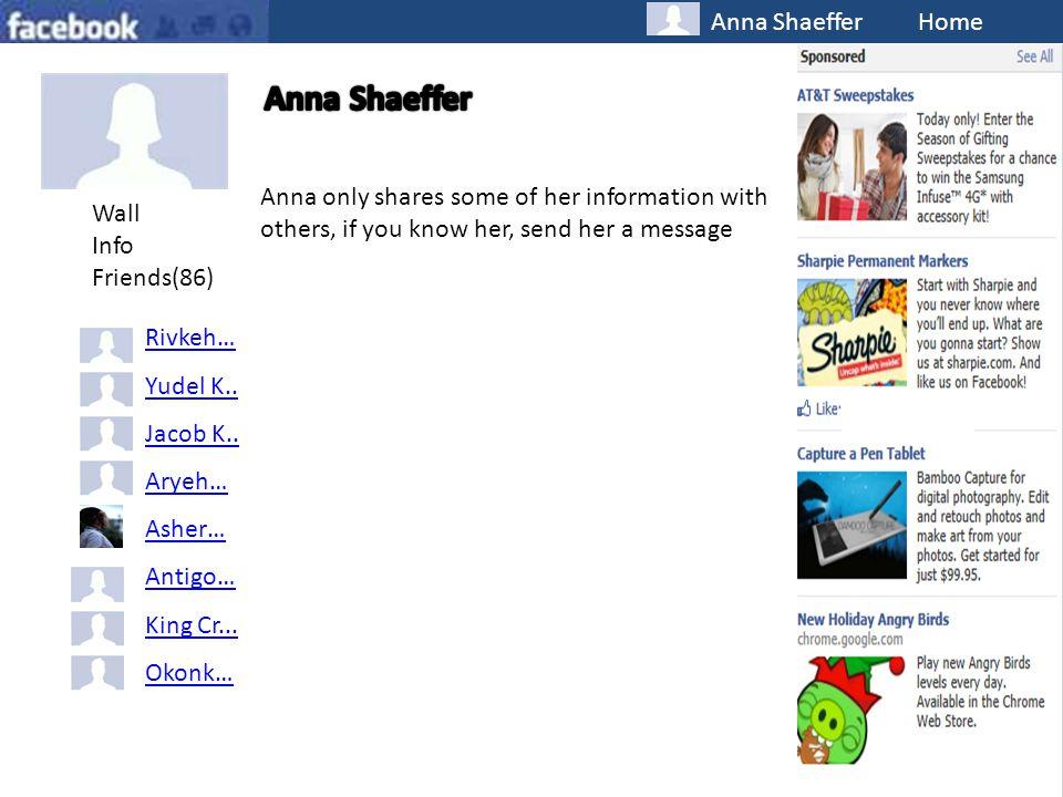 Anna Shaeffer Home Wall Info Friends(86) Rivkeh… Yudel K..