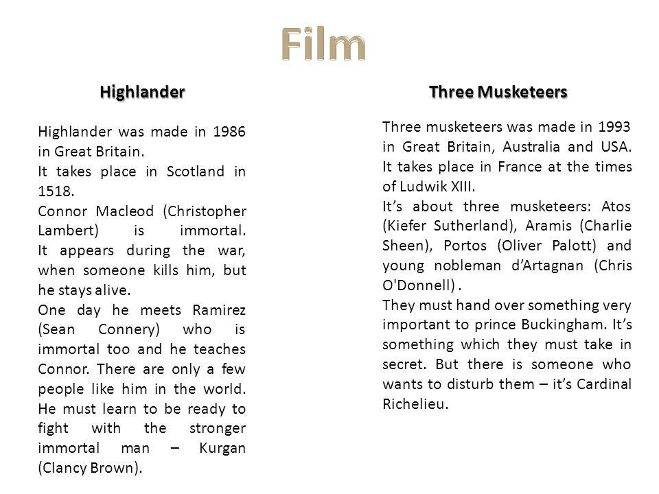 Three Musketeers Three musketeers was made in 1993 in Great Britain, Australia and USA. It takes place in France at the times of Ludwik XIII. Its abou