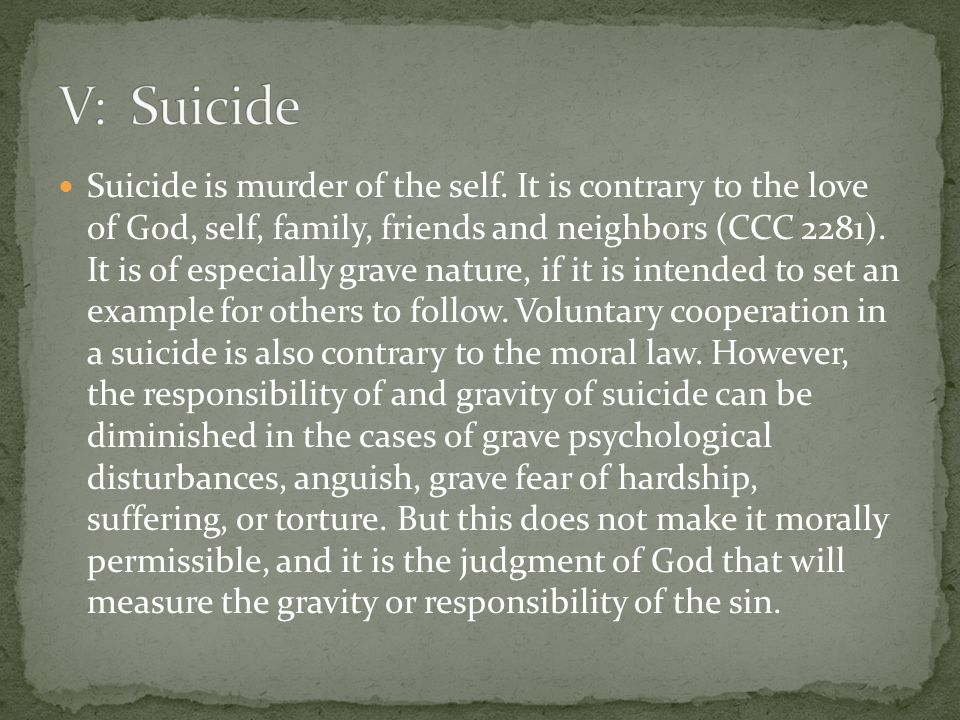 Suicide is murder of the self.