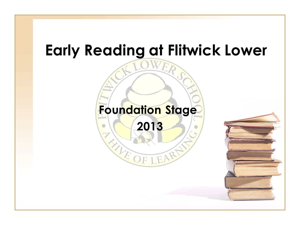 Early Reading at Flitwick Lower Foundation Stage 2013