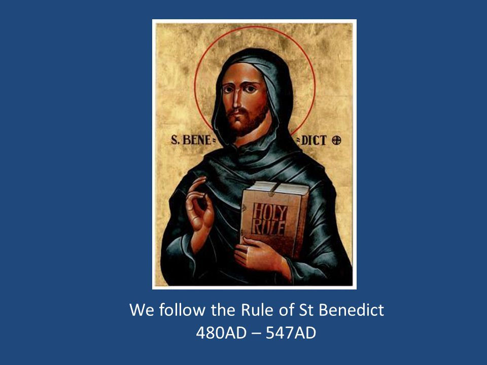 Timetable 6amOffice of Readings 7amLauds Breakfast and solitude time 8:45amTerce Work Period 12pmHoly Communion 1pmLunch