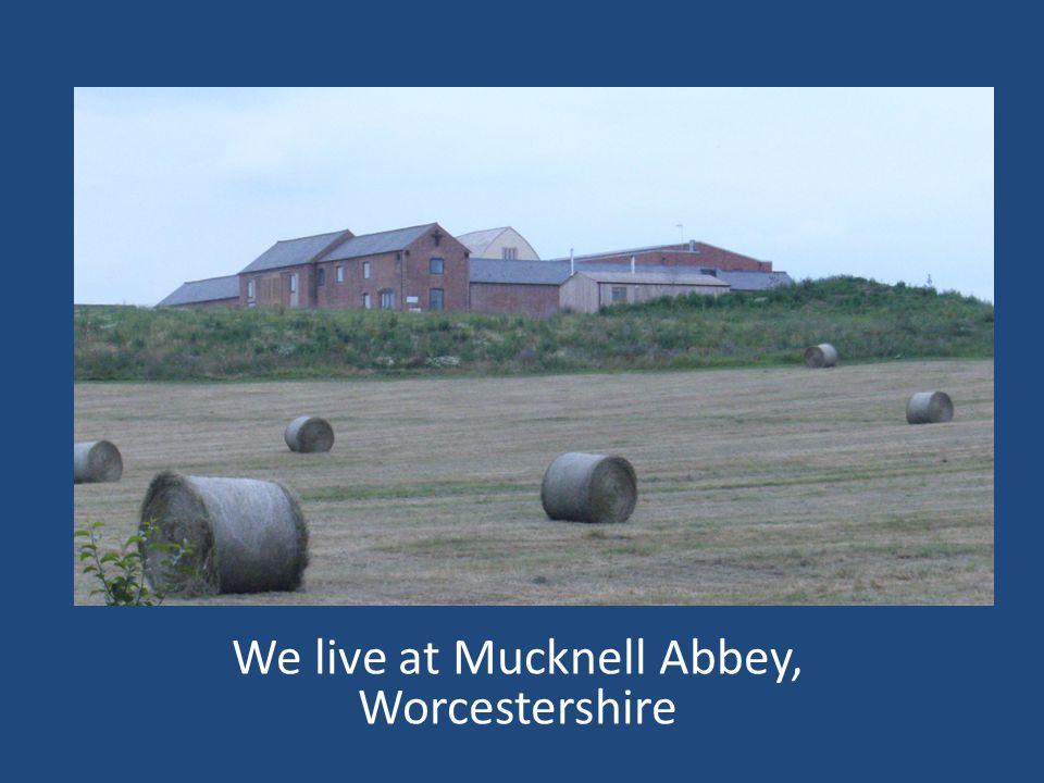 www.mucknellabbey.org.uk