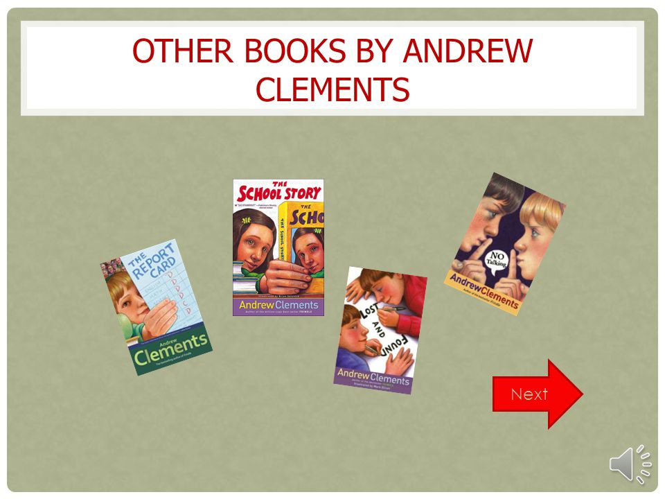 OTHER BOOKS BY ANDREW CLEMENTS Next