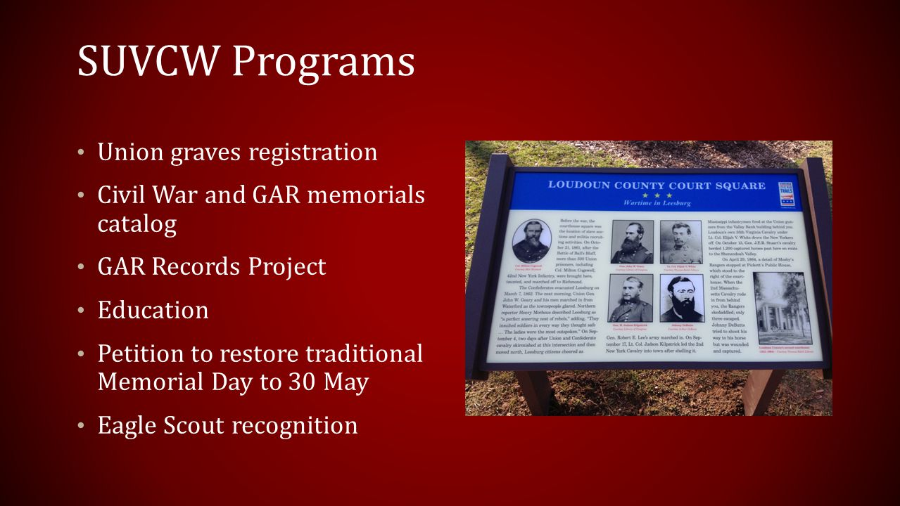 SUVCW Programs Union graves registration Civil War and GAR memorials catalog GAR Records Project Education Petition to restore traditional Memorial Day to 30 May Eagle Scout recognition