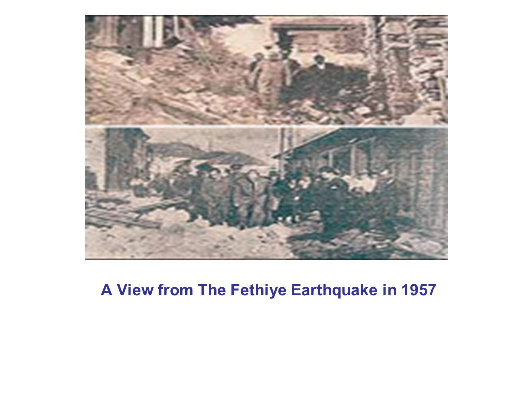 A View from The Fethiye Earthquake in 1957