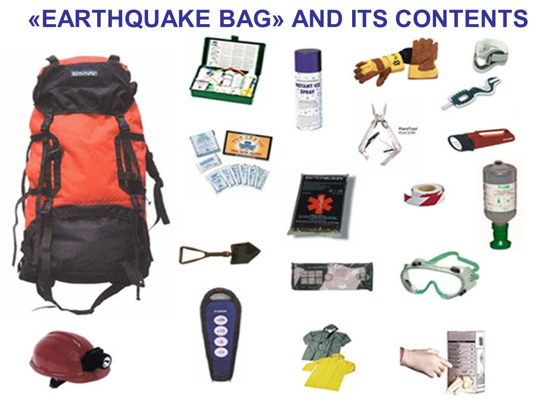 «EARTHQUAKE BAG» AND ITS CONTENTS