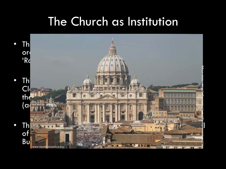 The Church as Institution A strength of this model is a clear understanding of right and wrong.