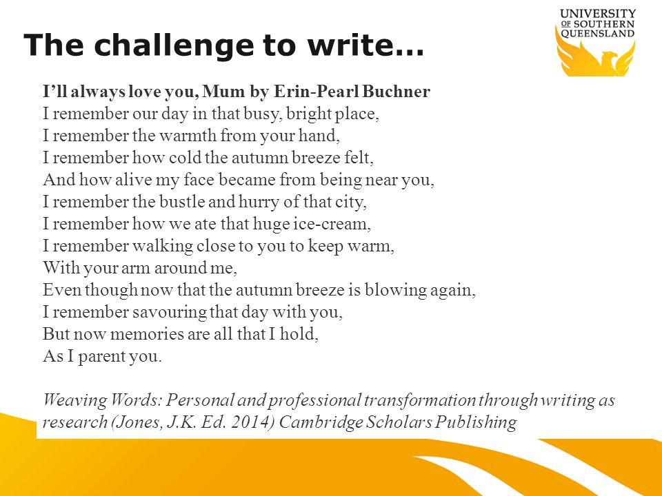 The challenge to write… Pre-service teachers were challenged to write a poem, a playlet or a short story during their final year of study.