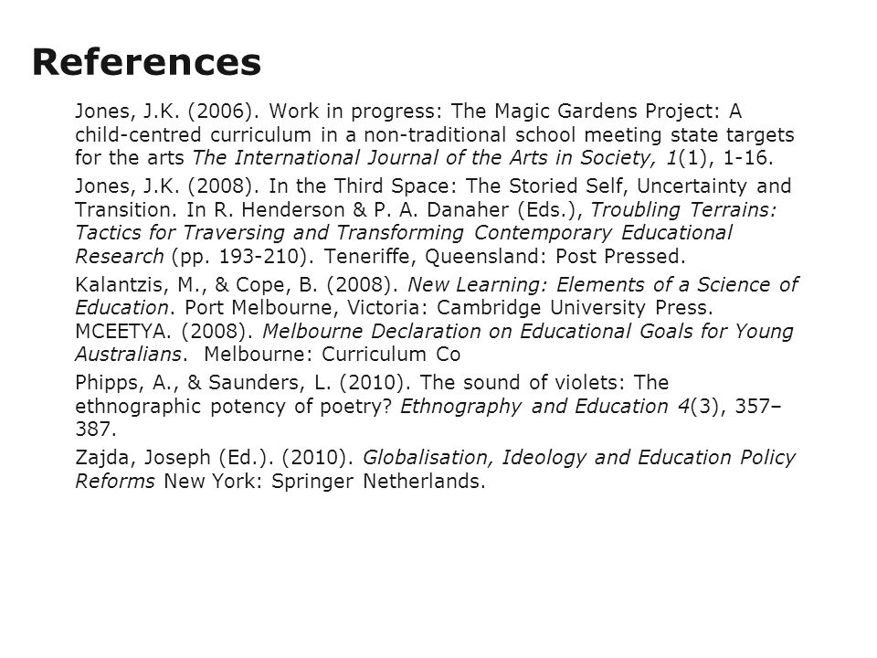 References Jones, J.K. (2006).