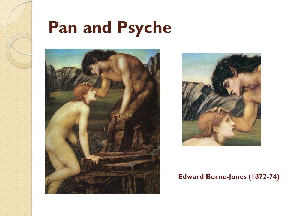 Pan and Psyche Edward Burne-Jones (1872-74)